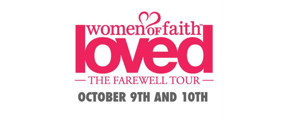 "Women of Faith ""Loved"" : The Farewell Tour"