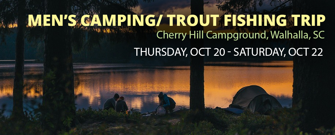 Men's Camping/ Trout Fishing Trip