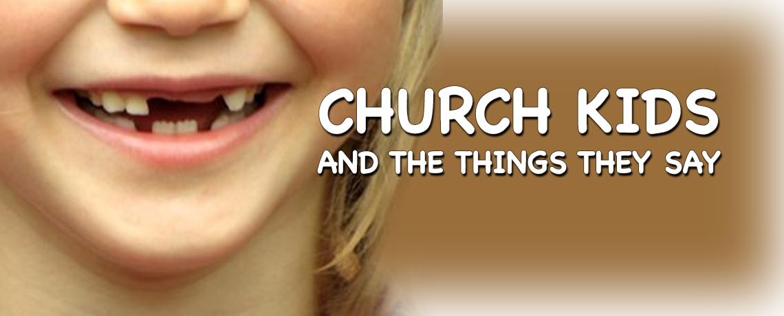 ChurchKidsThingsSay