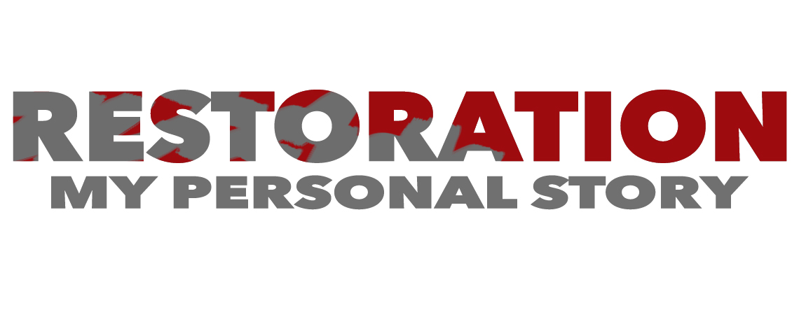 Restoration_MyPersonalStory