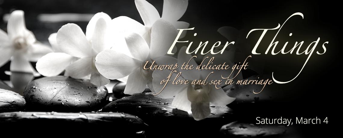 Finer Things