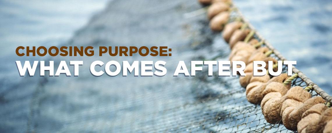 Choosing Purpose