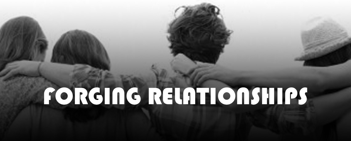 Forging Relationships